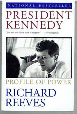 President Kennedy : Profile of Power by Richard Reeves - SIGNED
