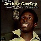 Arthur Conley - I'm Living Good - The Soul Of Arthur Conley 1964-1974 (CDKEND 35