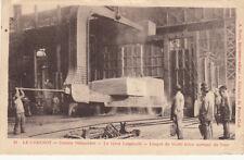LE CREUSOT 21 usines schneider le gros laminoir éd duret écrite 1915