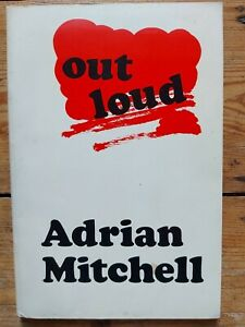 Out Loud - poems by Adrian Mitchell - (1969)