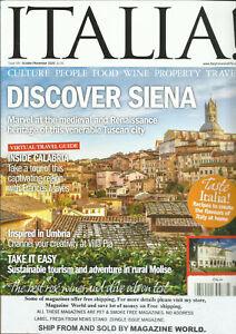 ITALIA ! MAGAZINE,  DISCOVER SIENA      OCTOBER / NOVEMBER, 2020    ISSUE # 187