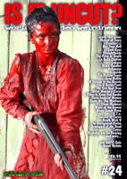 IS IT UNCUT? #24 - Horror / Gore Magazine