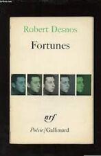Robert Desnos. Fortunes