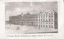 PALAZZO REALE REGGIA CASERTA - Incisione Originale Mariano Vasi 1821 Vanvitelli