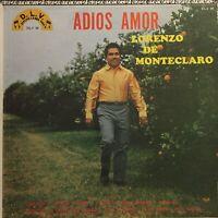 Lorenzo de Monteclaro Adios Amor Norteño Latin Tex Mex Discos D.L.V Ranchera lp