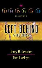 Left Behind: The Kids: Collection 3: Volumes 13-18 by Jenkins, Jerry B., LaHaye