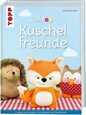Kullaloo Kuschelfreunde von Juliane Dreyer (2015, Gebundene Ausgabe)