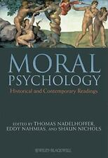 Moral Psychology : Historical and Contemporary Readings (2010, Hardcover)