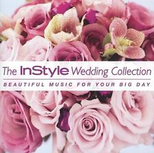 The InStyle Wedding Collection: Beautiful Music for Your Big Day CD NEW 18 Songs