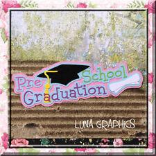 PRE SCHOOL GRADUATION TITLE EMBELLISHMENT card making & scrapbooking