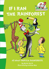 NEW, BONNIE WORTH, CAT IN HAT LIBRARY, IF I RAN THE RAINFOREST, DR SEUSS