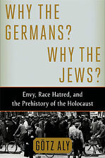 WHY THE GERMANS ? - WHY THE JEWS ?