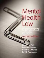 MENTAL HEALTH LAW - PURI, BASANT K., PH.D./ BROWN, ROBERT A./ MCKEE, HEATHER J./