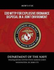 EOD MTTP for Explosive Ordnance Disposal in a Joint Environment by Department...