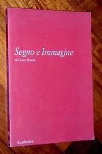 Segno e Immagine Cesare Brandi Paolo D'Angelo Aesthetica 2001 Studi di estetica