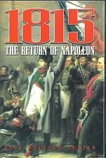 1815: The Return of Napoleon - Paul Britten Austin NEW Hardback 1st edition