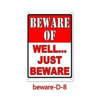 Metal Tin Sign Funny Warning Beware Of Well Just Be Wall Poster Home Decor Bar