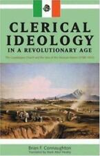 Clerical Idealogy in a Revolutionary Age: The Guadalajara Church and the Idea of