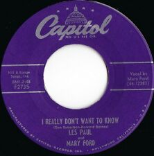 Les Paul & Mary Ford ORIG US 45 I really don't want to know EX '55 Vocal Jazz