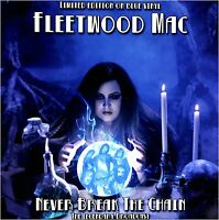FLEETWOOD MAC - NEVER BREAK THE CHAIN LIMITED EDITION ON BLUE VINYL Limited Ed.#