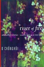 River of Fire and Other Stories (Weatherhead Books on Asia), O, Chonghui, Very G