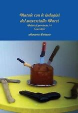 Natale Con Le Indagini del Maresciallo Pucci - Delitti Di Provincia 1-4 (Raccolt