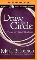 Draw the Circle: The 40 Day Prayer Challenge (CD)