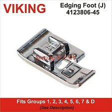 Viking Edging Foot (J) 4123806-45 Fits Group 1, 2, 3, 4, 5, 6, 7 & D Description