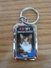 Key Chain - I Love My American Shorthair Cat - Nos metal