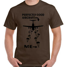 Perfectly Good Aircraft Mens Funny T-Shirt Parachute Regiment 1 2 3 4 Para SFSG