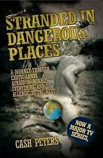 Stranded in Dangerous Places, Cash Peters, New Book