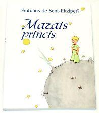 Saint-Exupery - MAZAIS PRINCIS (LITTLE PETIT PRINCE) -  Latvia s.a. (2015?)