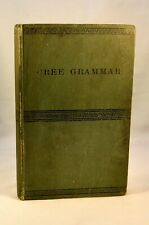 GRAMMAR NORTH AMERICAN CREE INDIANS 1881 FIRST EDITION NATIVE AMERICANS