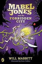 Mabel Jones and the Forbidden City by Will Mabbitt (Paperback, 2016)