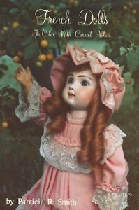 Antique French Bisque Dolls - Makers Types Marks / Illustrated Book + Values