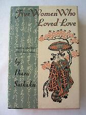 FIVE WOMEN WHO LOVED LOVE Ihara Saikaku JAPAN Geisha Girl MEDIEVAL Samurai FREUD