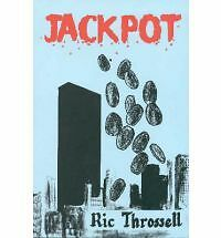 JACKPOT by RIC THROSSELL   Very Scarce!!!!