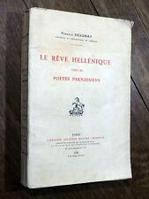 Fernand Desonay LE RÊVE HELLÉNISTIQUE chez les Parnassiens 1928 Honoré Champion