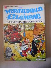MORTADELLA e FILEMONE La Banda Mirasbieco Ibanez 1972 ed. Williams [MZ6-3]