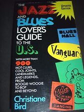 The Jazz and Blues Lover's Guide to the U. S. : With More Than 900 Hot Clubs, Co