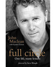 "Full Circle: One Life, Many Lessons by John Maclean (Paperback, 2009) ""SIGNED"" !"