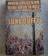 When There's No More Room In Hell Part II Luke Duffy soft cover