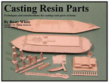"HOW TO MODELING CD  ""Casting Resin Parts"" by Rusty White (10 pgs)"