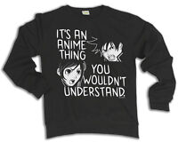 Its An Anime Thing You Wouldnt Understand Hoodie Or Sweater Japanese Cartoon