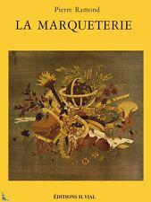 La Marqueterie, livre de Pierre Ramand