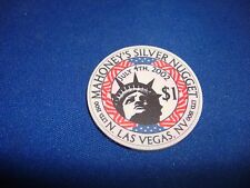Mahoneys Silver Nugget Casino  2002 $1 chip   July 4th