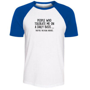 People Who Tolerate Me On A Daily Basis Sarcasm T-shirts Unisex Graphic Tee Tops