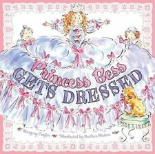 Princess Bess Gets Dressed by Margery Cuyler c2009 VGC Hardcover