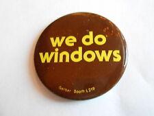 Cool Vintage We Do Windows Gerber Booth L219 Vendor Advetising Pinback