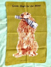 SOUVENIR  GUIDE  DOGS  FOR THE  BLIND [WITH NEWSPAPER]  IRISH LINEN  TEA TOWEL